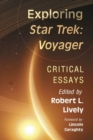 Exploring Star Trek: Voyager : Critical Essays - Book