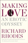 Making Love : An Erotic Odyssey - eBook