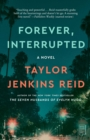 Forever, Interrupted : A Novel - eBook