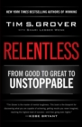 Relentless : From Good to Great to Unstoppable - eBook