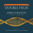 The Annotated and Illustrated Double Helix - eBook