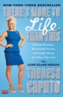 There's More to Life Than This : Healing Messages, Remarkable Stories, and Insight About the Other Side from the Long Island Medium - eBook