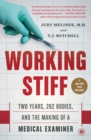 Working Stiff : Two Years, 262 Bodies, and the Making of a Medical Examiner - Book
