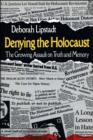 Denying the Holocaust : The Growing Assault on Truth and Memory - eBook