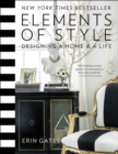 Elements of Style : Designing a Home & a Life - eBook