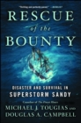 Rescue of the Bounty : Disaster and Survival in Superstorm Sandy - eBook