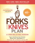 The Forks Over Knives Plan : How to Transition to the Life-Saving, Whole-Food, Plant-Based Diet - eBook