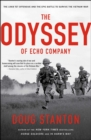 The Odyssey of Echo Company : The 1968 Tet Offensive and the Epic Battle to Survive the Vietnam War - eBook