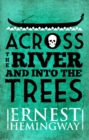 Across the River and Into the Trees - eBook