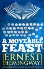 Moveable Feast: The Restored Edition - eBook