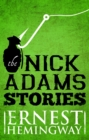 Nick Adams Stories - eBook