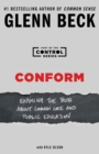 Conform : Exposing the Truth About Common Core and Public Education - eBook