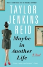 Maybe in Another Life : A Novel - Book