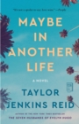 Maybe in Another Life : A Novel - eBook