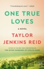 One True Loves : A Novel - eBook