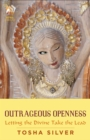 Outrageous Openness : Letting the Divine Take the Lead - eBook