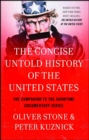 The Concise Untold History of the United States - eBook