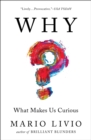 Why? : What Makes Us Curious - eBook