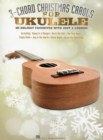 3-Chord Christmas Carols For Ukulele - Book