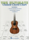 Ultimate Ukulele Chord Chart : Ukulele Series - Book