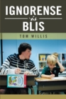 Ignorense Is Blis - eBook