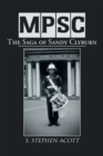 Mpsc : The Saga of Sandy Clyburn - eBook