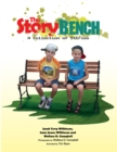 The Story Bench : A Collection of Stories - eBook