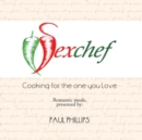 Sexchef : Cooking for the One You Love - eBook