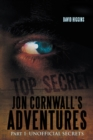Jon Cornwall'S Adventures : Part 1: Unofficial Secrets - eBook