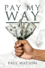 Pay My Way - eBook