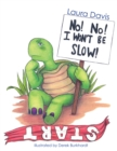 No! No! I Won't Be Slow! - eBook