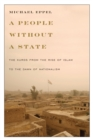 A People Without a State : The Kurds from the Rise of Islam to the Dawn of Nationalism - Book