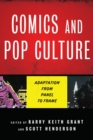 Comics and Pop Culture : Adaptation from Panel to Frame - Book