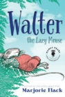 WALTER THE LAZY MOUSE - Book