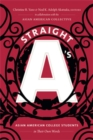 Straight A's : Asian American College Students in Their Own Words - Book