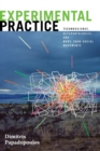 Experimental Practice : Technoscience, Alterontologies, and More-Than-Social Movements - Book