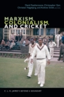 Marxism, Colonialism, and Cricket : C. L. R. James's Beyond a Boundary - eBook
