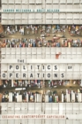The Politics of Operations : Excavating Contemporary Capitalism - eBook