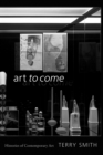 Art to Come : Histories of Contemporary Art - eBook