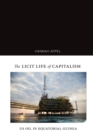 The Licit Life of Capitalism : US Oil in Equatorial Guinea - Book