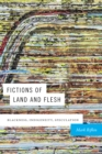 Fictions of Land and Flesh : Blackness, Indigeneity, Speculation - eBook