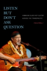 Listen but Don't Ask Question : Hawaiian Slack Key Guitar across the TransPacific - Book