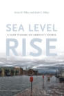 Sea Level Rise : A Slow Tsunami on America's Shores - Book