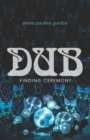 Dub : Finding Ceremony - eBook