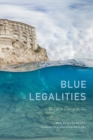 Blue Legalities : The Life and Laws of the Sea - eBook