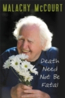 Death Need Not Be Fatal - Book