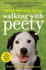 Walking with Peety : The Dog Who Saved My Life - Book