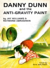 Danny Dunn and the Anti-Gravity Paint - eBook