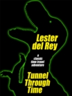 Tunnel Through Time - eBook