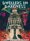 Dwellers in Darkness: The Golden Amazon Saga, Book Fourteen - eBook